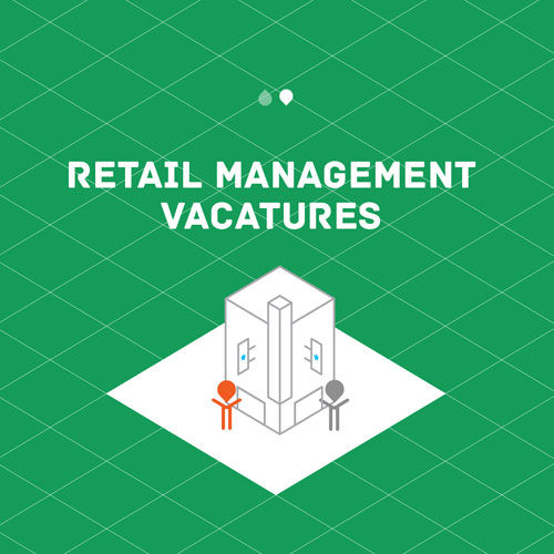 Vacatures Retail Management